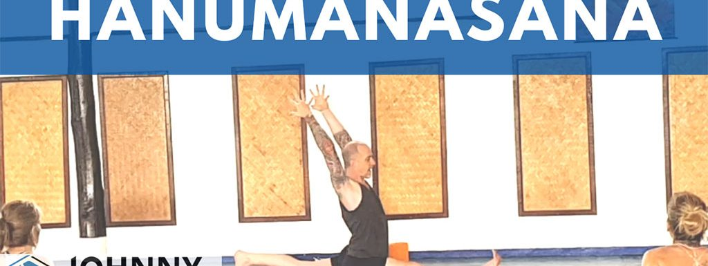 How to Practice Hanumanasana – Splits Pose