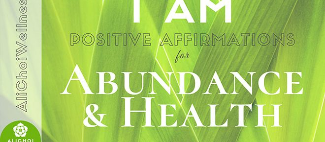 Affirmations for Abundance and Health