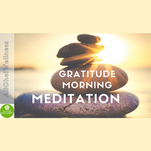 Gratitude Morning Meditation