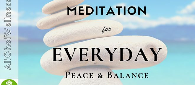 Meditation for Everyday Peace and Balance