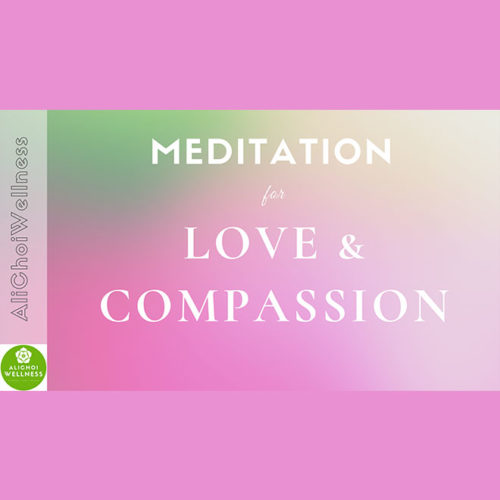 Meditation for Love and Compassion
