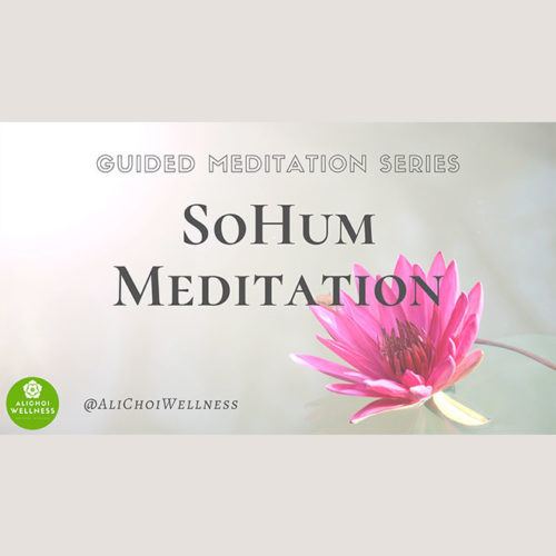 SoHum Meditation