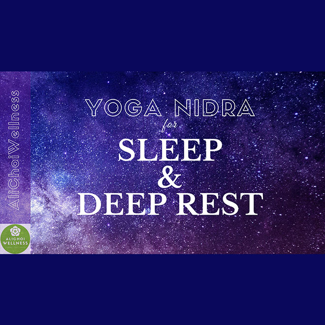 Yoga Nidra for Sleep and Deep Rest