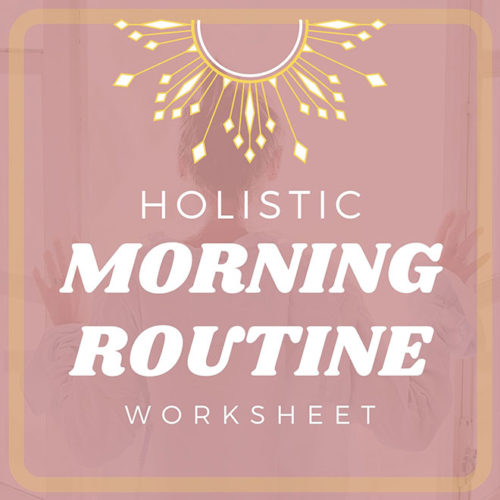 Holistic Morning Routine Worksheet
