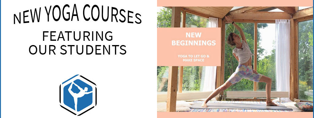 New Yoga Courses Featuring Our Students